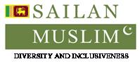 Sailan Muslim – The Online Resource for Sri Lanka Muslims